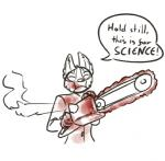 blood canine chainsaw english_text female feretta fox looking_at_viewer mammal monochrome silver_fox simple_background solo text tools tumblr vix_(feretta) white_background  Rating: Questionable Score: 4 User: NotMeNotYou Date: April 13, 2014
